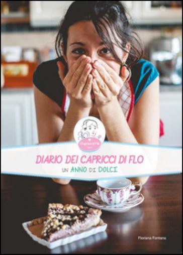 Diario dei capricci di Flo - Floriana Fontana |