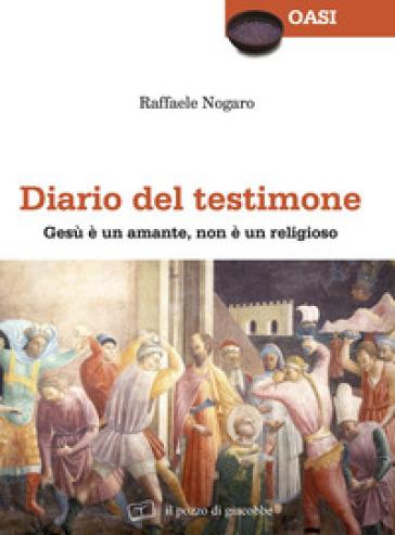 Diario del testimone - Raffaele Nogaro | Kritjur.org