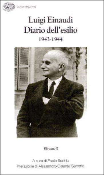 Diario dell'esilio (1943-1944) - Luigi Einaudi |