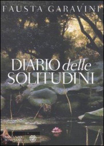 Diario delle solitudini - Fausta Garavini  
