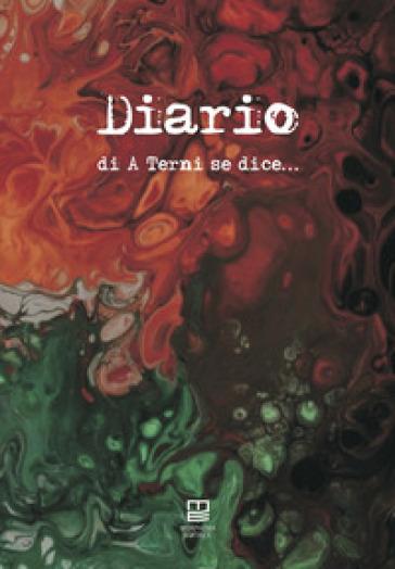 Diario di «A Terni se dice...» - Mario Menghini |