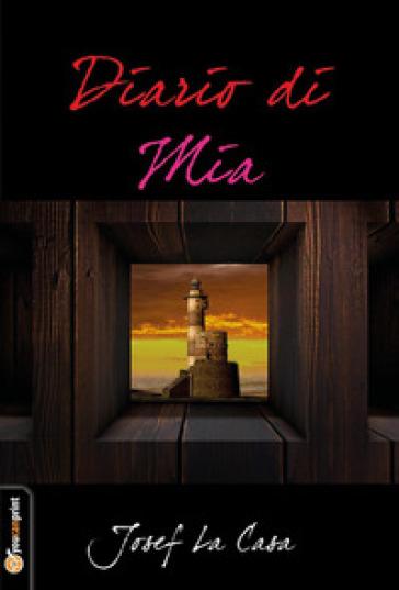 Diario di Mia - Josef La Casa pdf epub