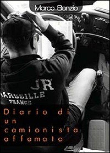 Diario di un camionista affamato - Marco Bonzio | Kritjur.org