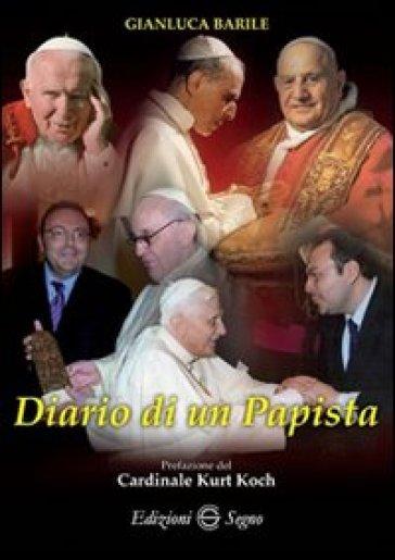 Diario di un Papista - Gianluca Barile |