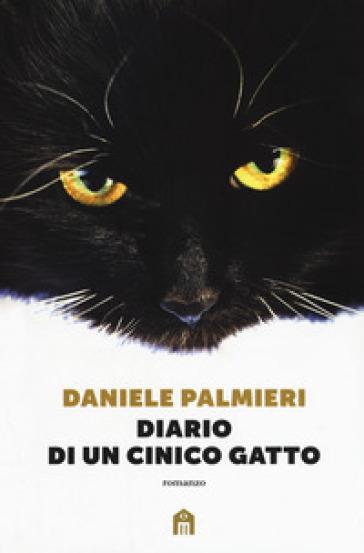 Diario di un cinico gatto - Daniele Palmieri |
