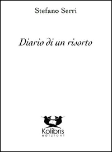 Diario di un risorto - Stefano Serri | Kritjur.org