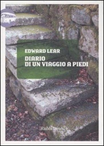 Diario di un viaggio a piedi - Edward Lear | Thecosgala.com