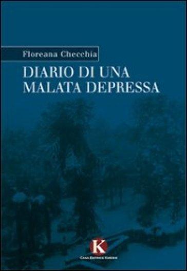 Diario di una malata depressa - Floreana Checchia   Ericsfund.org