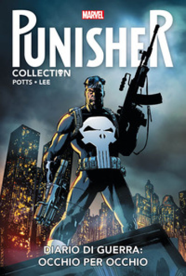 Diario di guerra: occhio per occhio. Punisher collection. 4.