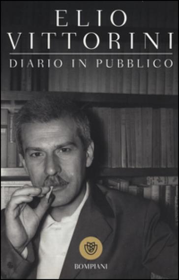Diario in pubblico - Elio Vittorini | Kritjur.org