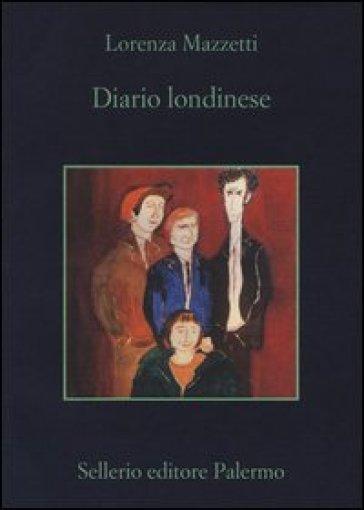 Diario londinese - Lorenza Mazzetti | Kritjur.org