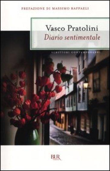Diario sentimentale - Vasco Pratolini  