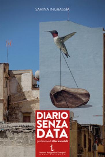 Diario senza data - Sarina Ingrassia |