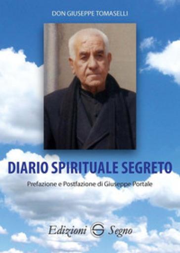 Diario spirituale segreto - Giuseppe Tomaselli | Kritjur.org