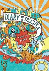 Diary of a Disciple: Luke s Story