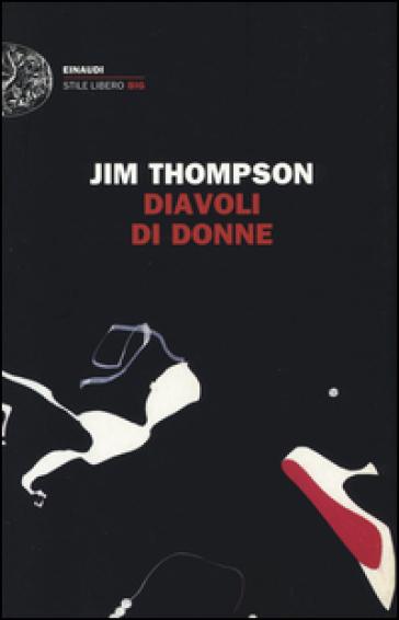 Diavoli di donne - Jim Thompson  