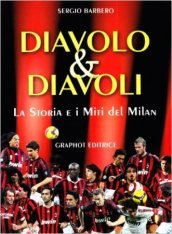 Diavolo & diavoli. Storia e miti del Milan