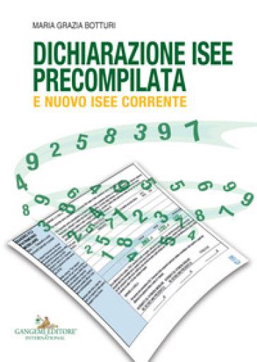 Dichiarazione ISEE precompilata e nuovo ISEE corrente - Maria Grazia Botturi |