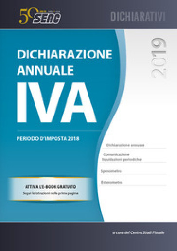Dichiarazione annuale IVA. Con e-book - Centro Studi Fiscali Seac |