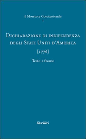 Dichiarazione di indipendenza degli Stati Uniti d'America (1776) - S. Pennicino |