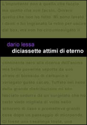 Diciassette attimi di eterno - Dario Lessa | Kritjur.org