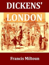 Dickens  London [Illustrated]