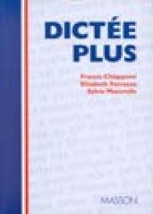 Dictée plus. Con due audiocassette