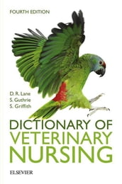 Dictionary of Veterinary Nursing - E-Book