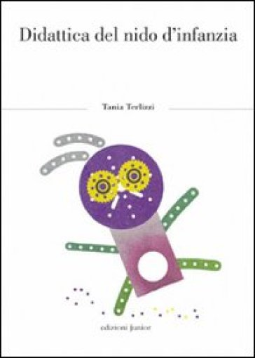 Didattica del nido d'infanzia - Tania Terlizzi |