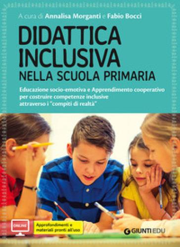 Didattica inclusiva nella scuola primaria. Con aggiornamento online - A. Morganti pdf epub