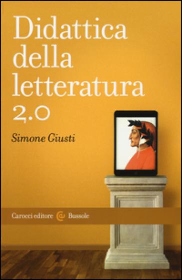 Didattica della letteratura 2.0 - Simone Giusti | Thecosgala.com