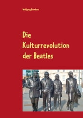 Die Kulturrevolution der Beatles