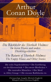 Die Rückkehr des Sherlock Holmes: Im leeren Hause und andere Detektivgeschichten / The Return of Sherlock Holmes: The Empty House and Other Stories - Zweisprachige Ausgabe (Deutsch-Englisch) / Bilingual edition (German-English)