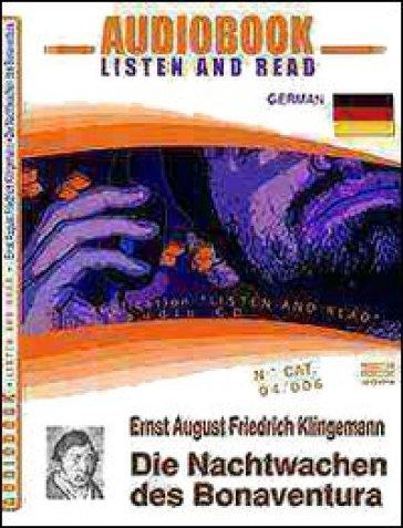 Die nachtwachen des Bonaventura. Audiolibro. CD Audio e CD-ROM - Ernst A. Klingemann |
