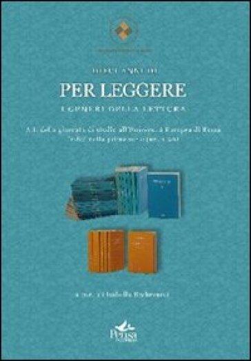 Dieci anni di «Per Leggere». Indici della prima serie 1-20 - Isabella Becherucci  