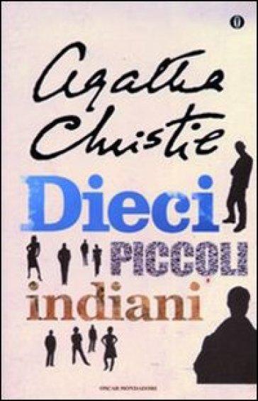 http://www.inmondadori.it/img/Dieci-piccoli-indiani-Agatha-Christie/ea978880450759/BL/BL/01/NZO/?tit=Dieci+piccoli+indiani&aut=Agatha+Christie