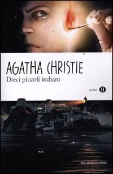 Dieci piccoli indiani - Agatha Christie |