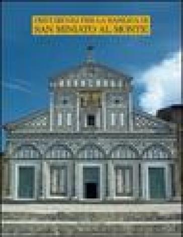 Dieci secoli per la Basilica di San Miniato al Monte - R. Manetti   Rochesterscifianimecon.com