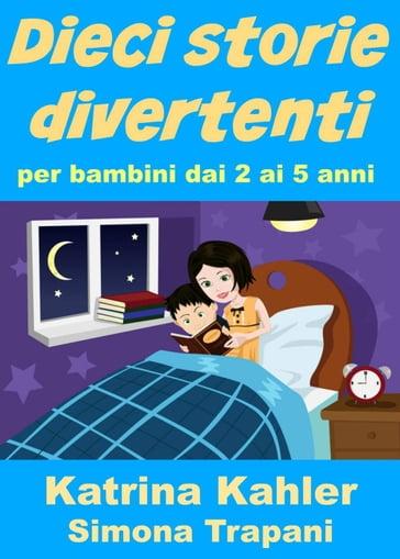 Dieci storie divertenti per bambini dai 2 ai 5 anni - Racconti biblici per bambini gratis ...