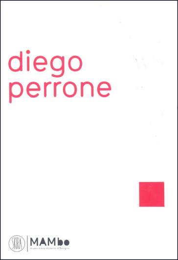Diego Perrone. La madre di Boccioni in ambulanza e la FUsione della campana. Ediz. italiana, inglese e francese - Donald Bathgate |