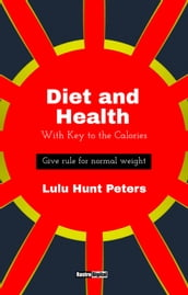 Diet & Health: With Key to the Calories