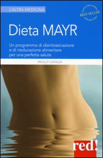 Dieta Mayr - Paolo Cataldi |