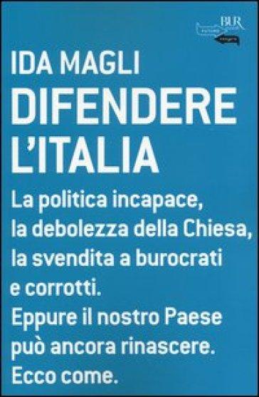 Difendere l'Italia - Ida Magli | Jonathanterrington.com