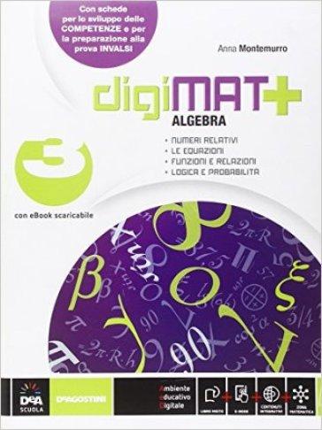 Digimat +. Aritmetica-Geometria-Quaderno competenze. Per la Scuola media. Con e-book. Con espansione online. 3. - Anna Montemurro   Jonathanterrington.com