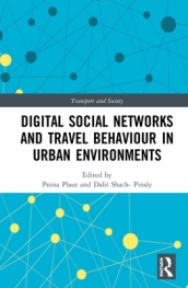 Digital Social Networks and Travel Behaviour in Urban Environments