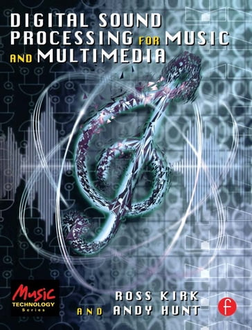 Digital Sound Processing for Music and Multimedia