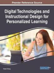 Digital Technologies and Instructional Design for Personalized Learning