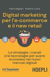 Digital marketing per l ecommerce e il new retail
