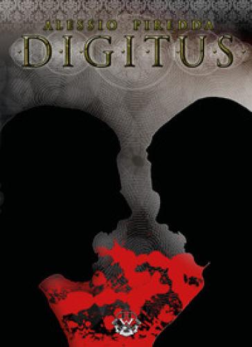 Digitus. Vampire legacy. 9. - Alessio Piredda |