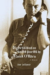 Digressions on Some Poems by Frank O Hara